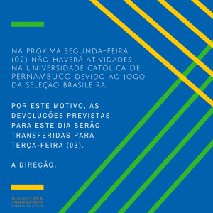 Paralisação Devido ao Jogo da Seleção Brasileira
